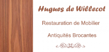 Hugues de WILLECOT Restauration de Mobilier - Antiquités - Brocante